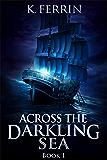 Across the Darkling Sea (Magicfall Book 1)