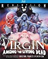 A Virgin Among The Living Dead: Remastered Edition [Blu-ray]