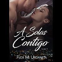 A Solas Contigo (Spanish Edition)
