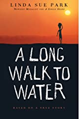 A Long Walk to Water: Based on a True Story Kindle Edition