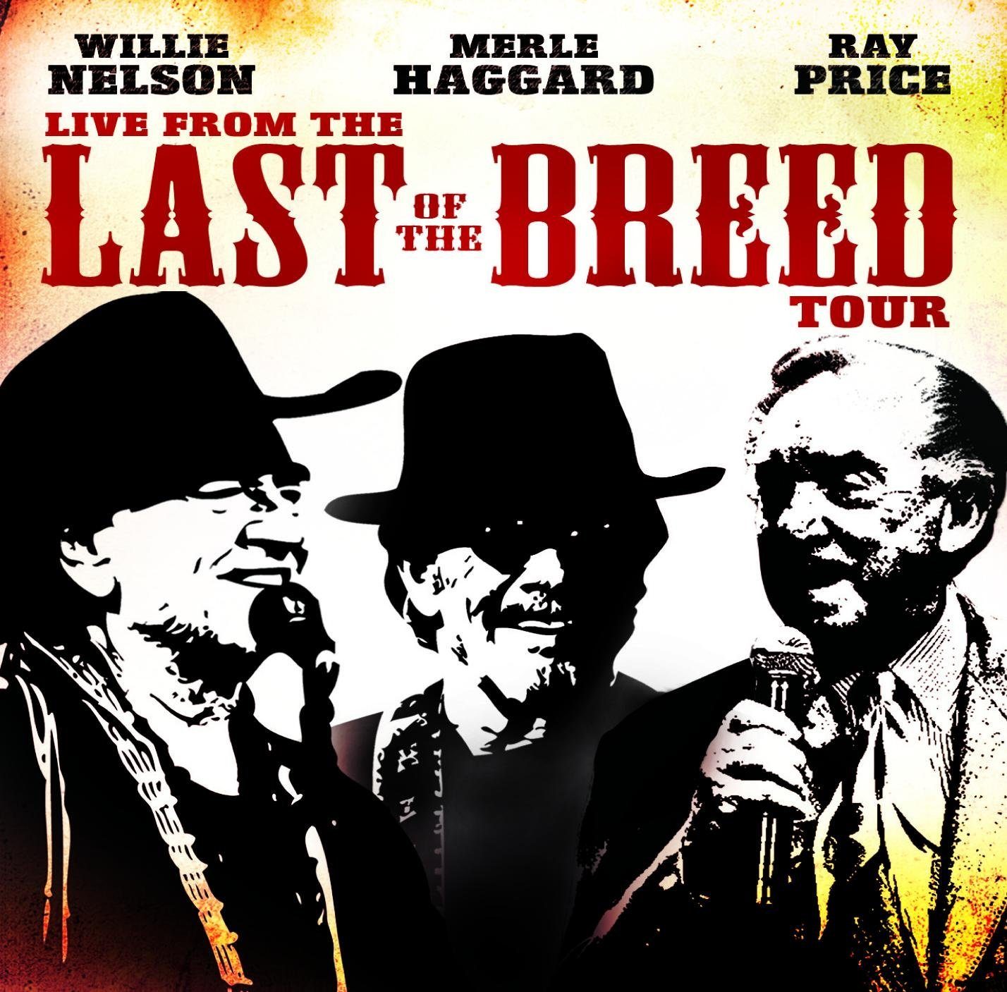 Live From The Last Of The Breed Tour by NELSON,WILLIE