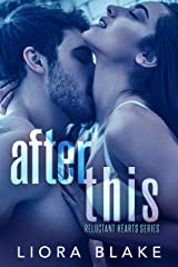 After This (Reluctant Hearts Book 1) Kindle Edition