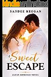 A Sweet Escape: Clean Romance Novel