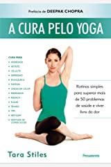 A Cura Pelo Yoga (Portuguese Edition) Kindle Edition