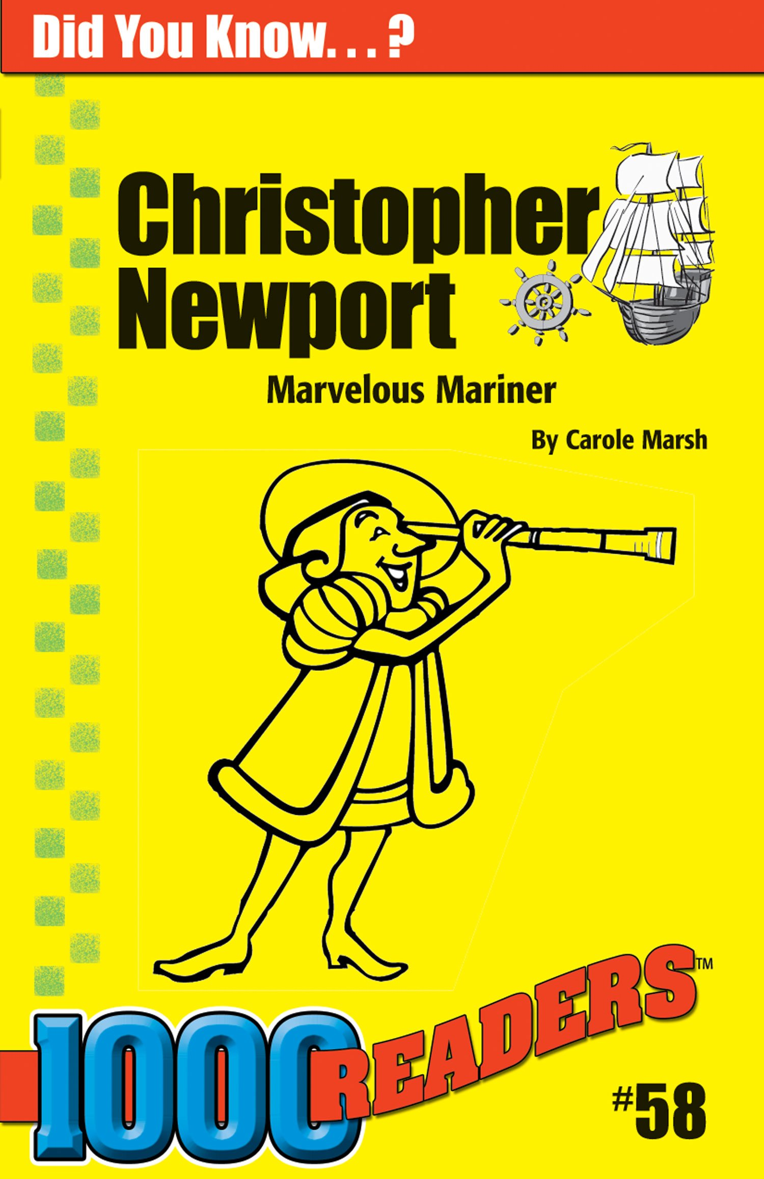 Christopher Newport: Marvelous Mariner (58) (1000 Readers)