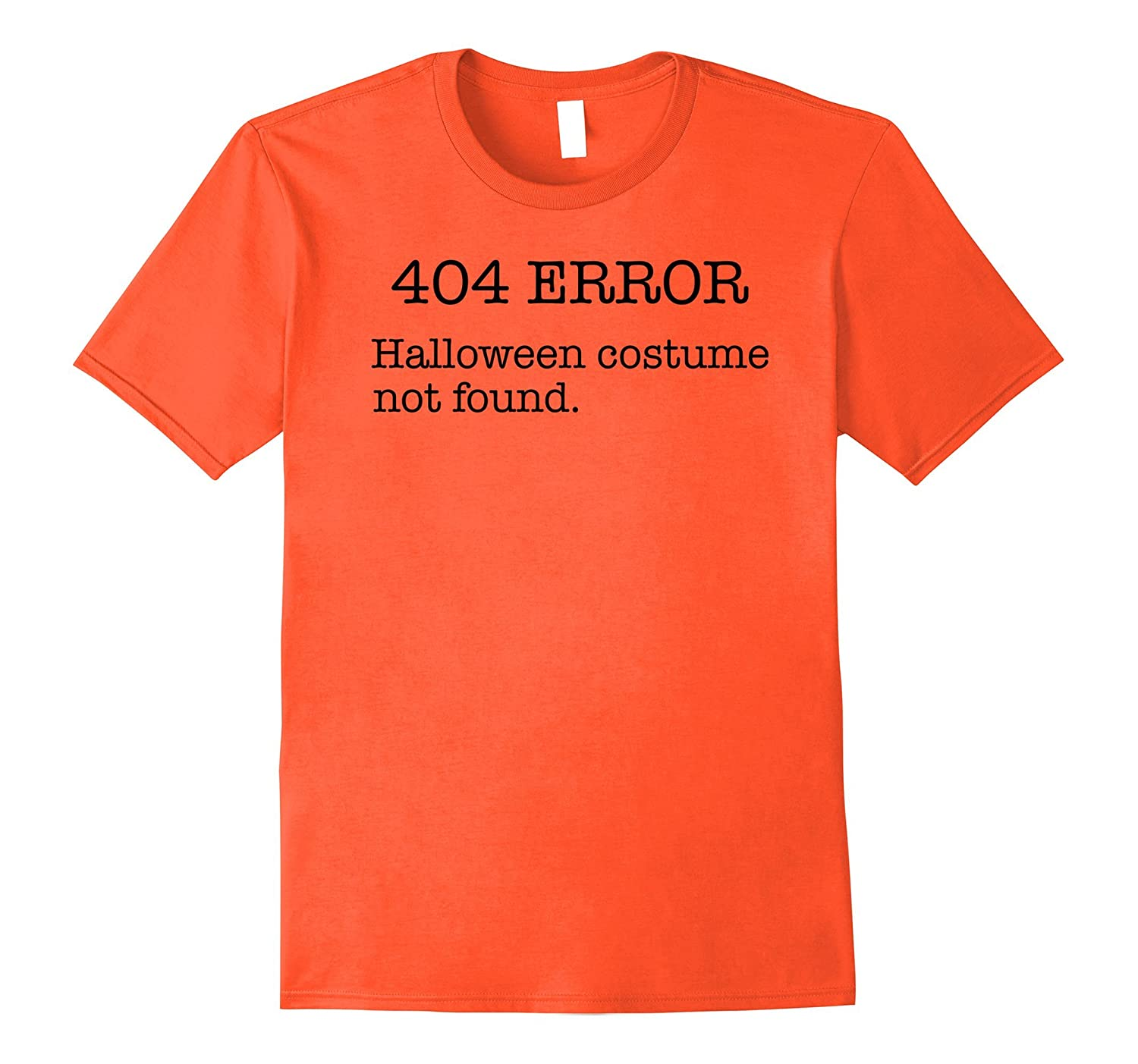 404 Error Halloween Costume Not Found - Computer Geek Shirt-TJ