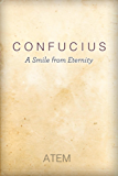 Confucius: A Smile from Eternity