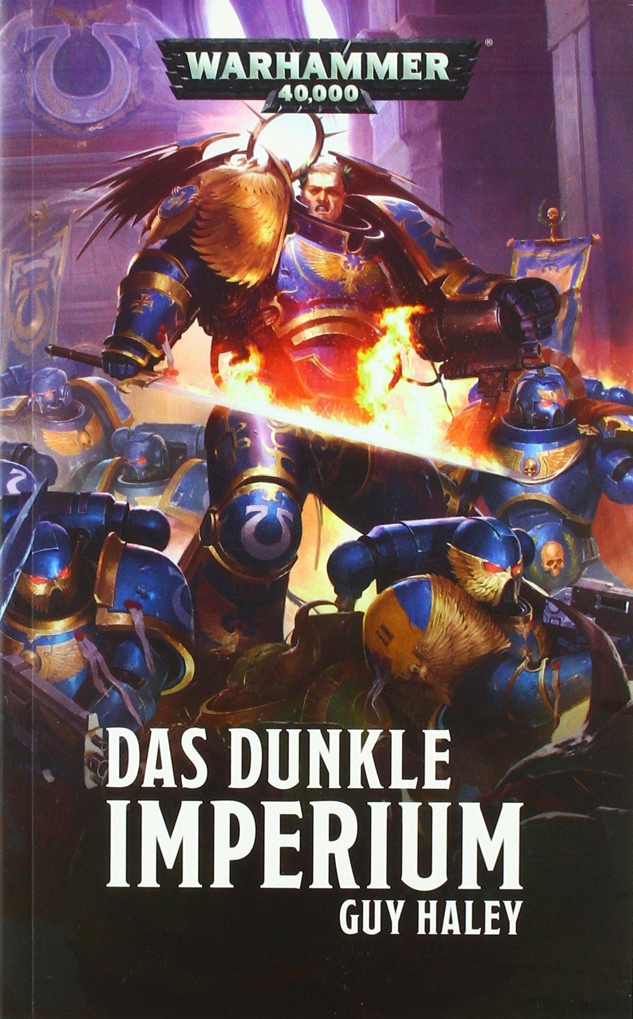 Warhammer 40.000 - Das dunkle Imperium Broschiert – 4. April 2018 Guy Haley Black Library 1781932646 Science Fiction