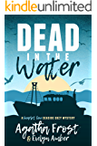 Dead in the Water (Scarlet Cove Seaside Cozy Mystery Book 1) (English Edition)