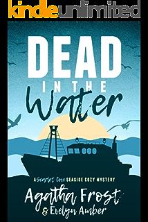 Dead In The Water Scarlet Cove Seaside Cozy Mystery Book 1