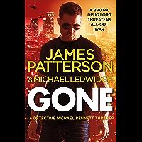 Gone: (Michael Bennett 6). Michael Bennett can run, but he can't hide for ever