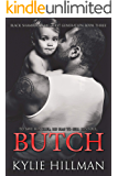 Butch (Black Shamrocks MC: First Generation Book 3)