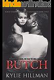 Butch (Black Shamrocks MC: First Generation Book 3)
