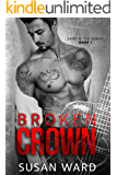 Broken Crown (Sand & Fog Series Book 1)