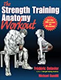 The Strength Training Anatomy Workout I