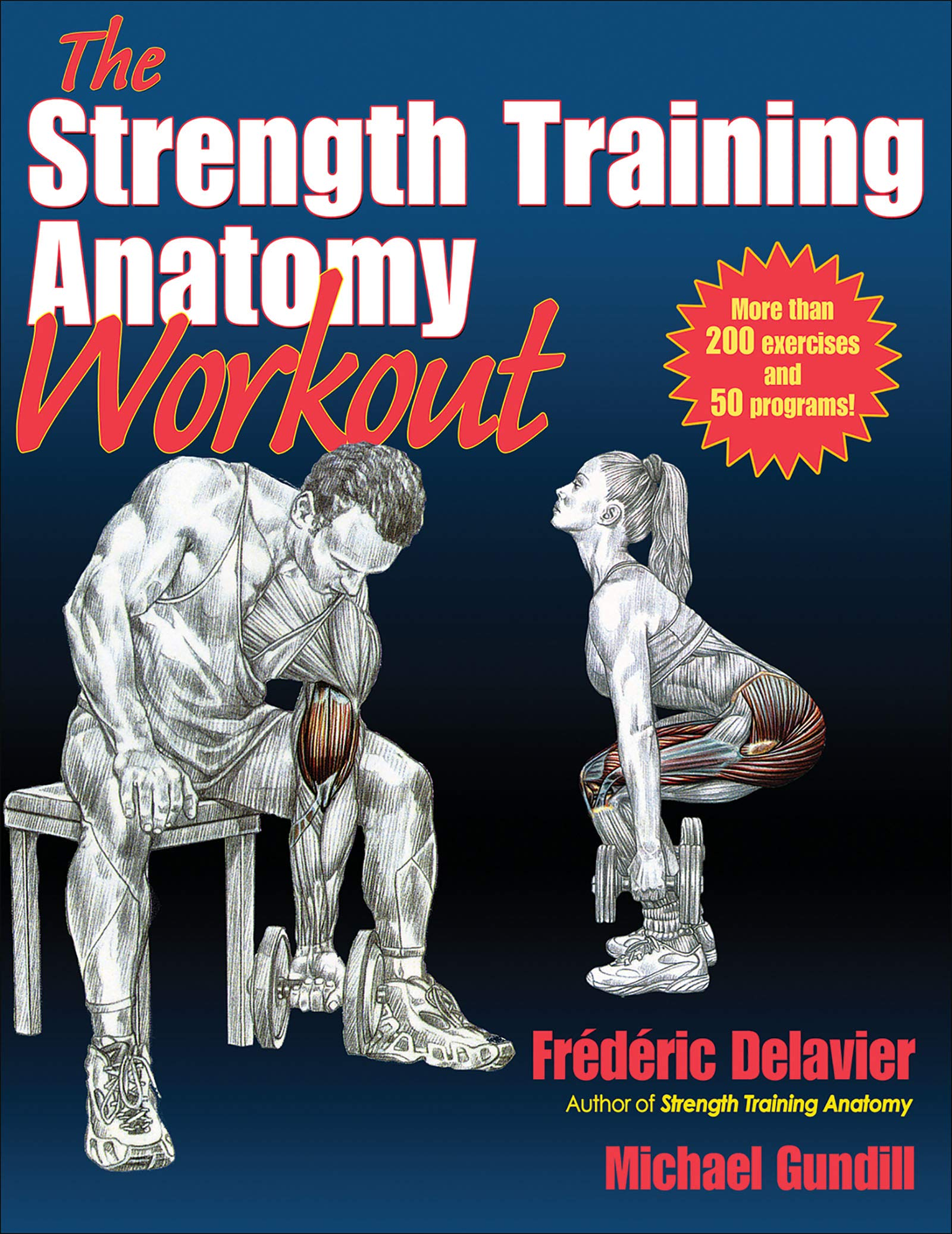 The Strength Training Anatomy Workout: Frederic Delavier, Michael ...