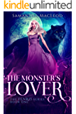 The Monster's Lover (The Fenris Series Book 1)
