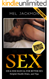 Sex: A Manual For Better Sex(Helpful Health Hints, and Tips)