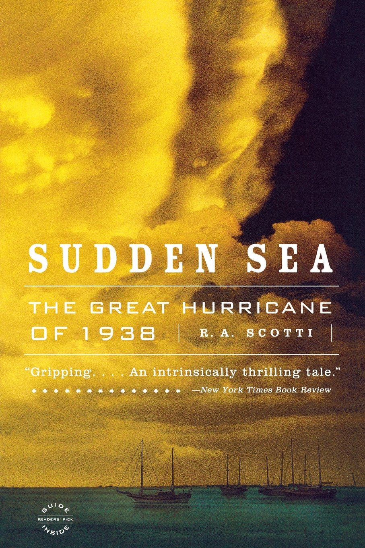 Read Online Sudden Sea: The Great Hurricane of 1938 pdf epub