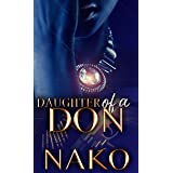 Daughter Of A Don: An Underworld Exclusive (The Underworld)