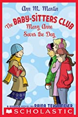 The Baby-Sitters Club Graphix #3: Mary Anne Saves the Day Kindle Edition