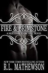 Fire & Brimstone: A Neighbor from Hell Kindle Edition