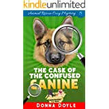 The Case of the Confused Canine (Curly Bay Animal Rescue Cozy Mystery Book 2)