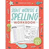 Sight Words and Spelling Workbook for Kids Ages 6-8: Learn to Write and Spell Essential Words | Kindergarten Workbook, 1st Gr