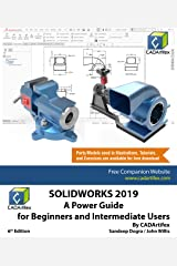 SOLIDWORKS 2019: A Power Guide for Beginners and Intermediate User Kindle Edition