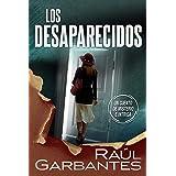 Los desaparecidos: un cuento de misterio e intriga (Spanish Edition)