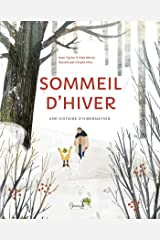 Sommeil d'hiver : une histoire d'hibernation (French and English Edition) Hardcover