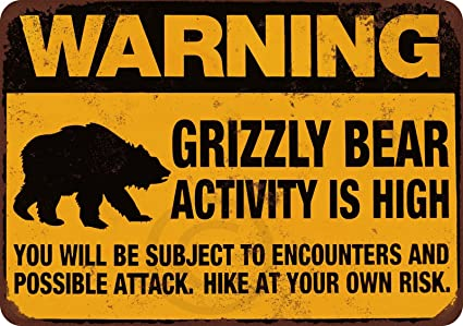 Image result for Grizzly bear warning
