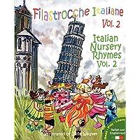 Filastrocche Italiane Volume 2 - Italian Nursery Rhymes Volume 2