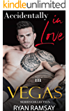 Accidentally in Love in Vegas: Series Collection