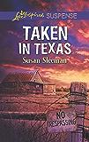 Taken in Texas: A Riveting Western Suspense (McKade Law)