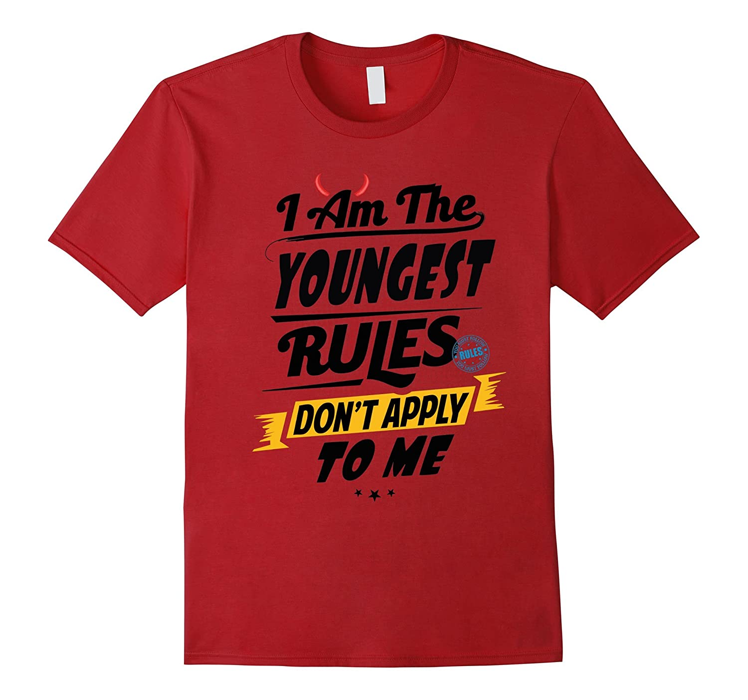 Youngest Child Shirts Funny No Rules Sibling Sister Brother-FL