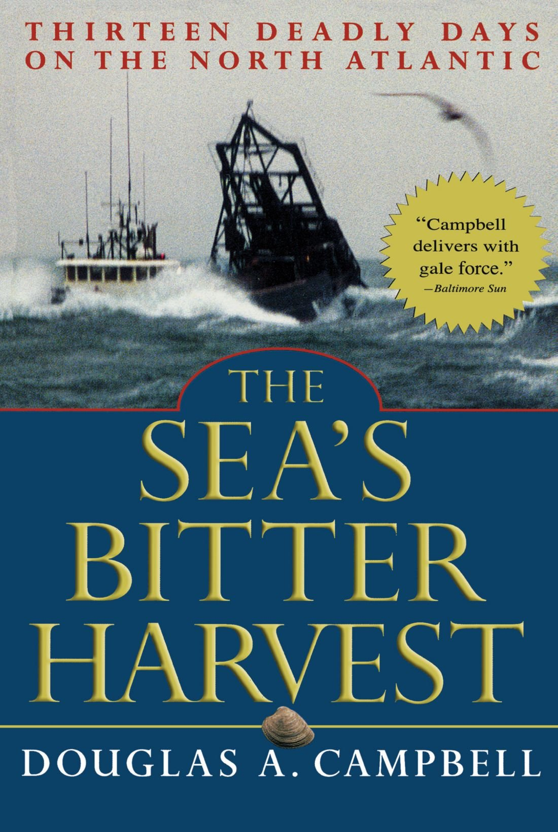The Sea's Bitter Harvest: Thirteen Deadly Days on the North Atlantic pdf