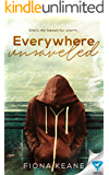 Everywhere Unraveled (Foundlings Book 2)