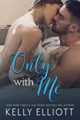 Only With Me Kindle Edition
