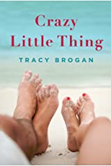 Crazy Little Thing (A Bell Harbor Novel) Kindle Edition