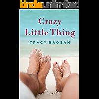 Crazy Little Thing (A Bell Harbor Novel)