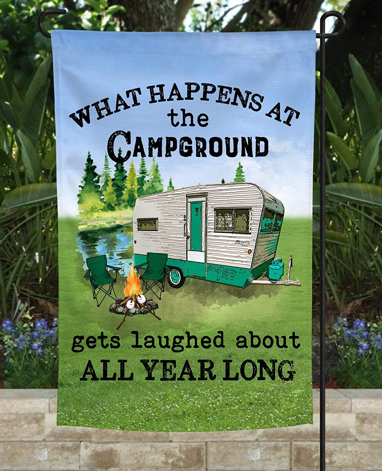 UTF4C What Happens at The Campground Garden Flag, Camping Garden Flag, Funny Camping Flag, Campsite Flag, RV Flag, Camper Flag, 5th Wheel Flag - 18