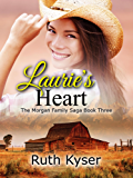 Laurie's Heart (The Morgan Family Saga Book 3)