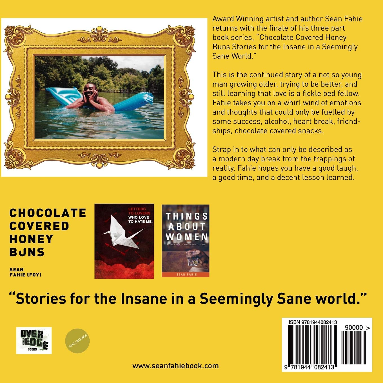 Amazoncom Chocolate Covered Honey Buns 9781944082413 Sean Fahie