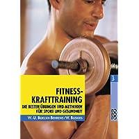 Fitness-Krafttraining: Die besten Übungen und Methoden für Sport und Gesundheit