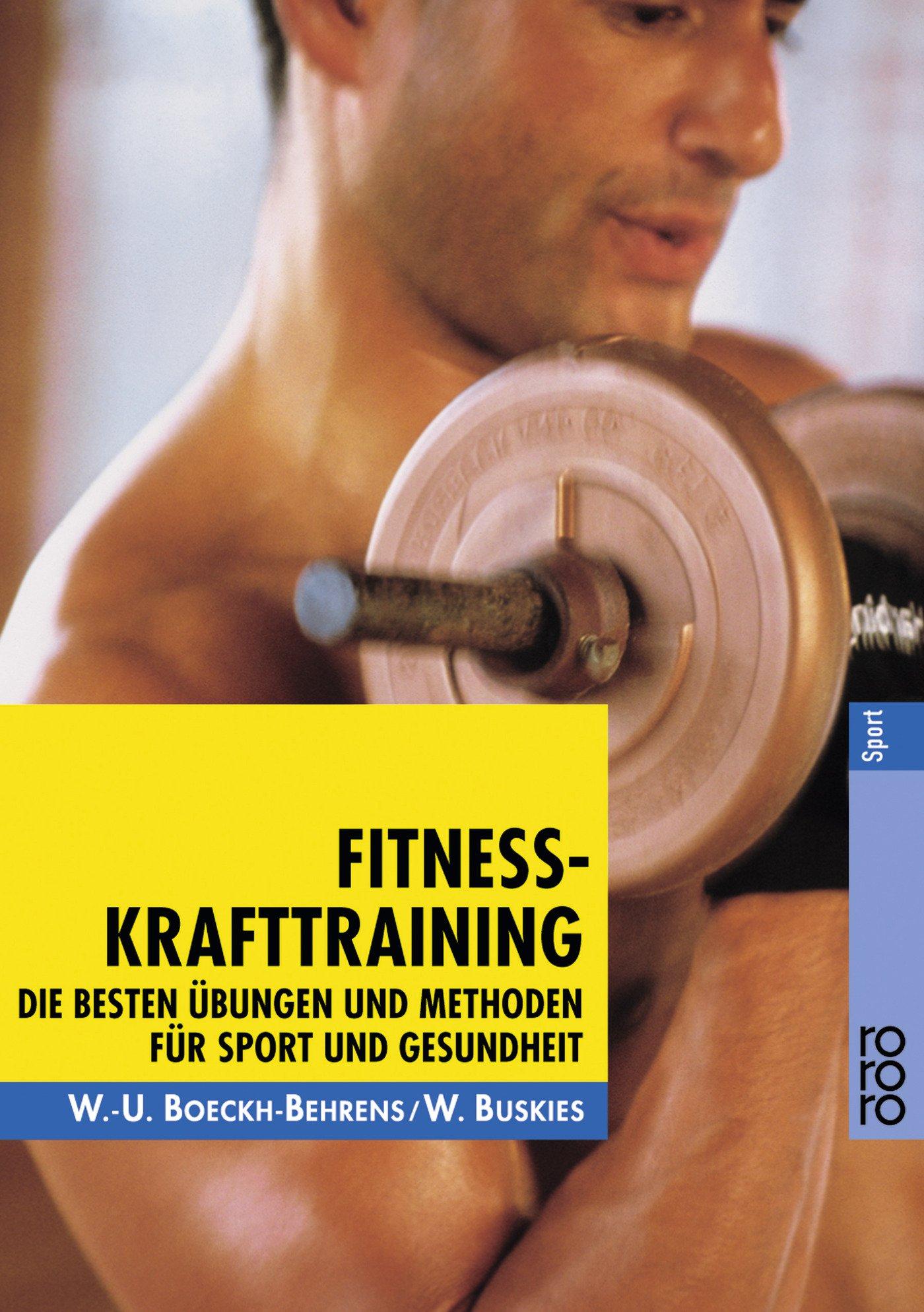Download Fitness- Krafttraining. Die besten Übungen und Methoden für Sport und Gesundheit. pdf