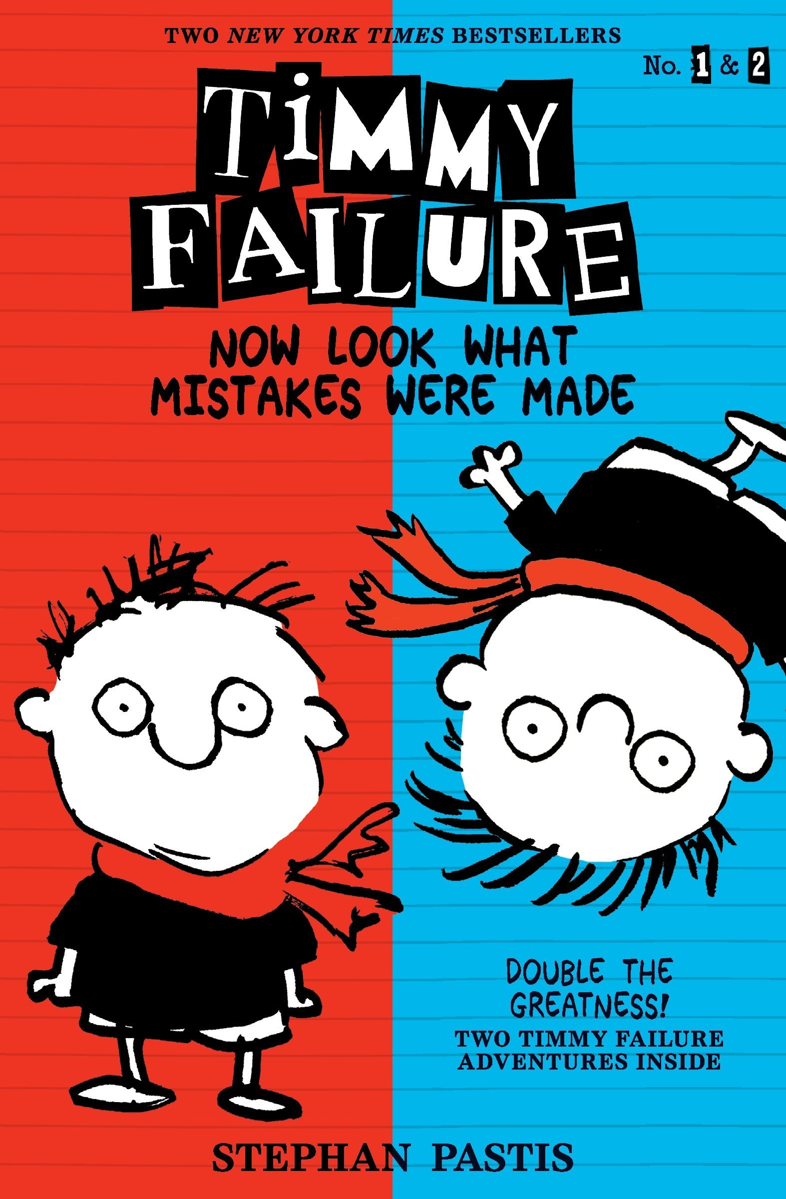 Timmy Failure: Now Look What Mistakes Were Made ebook