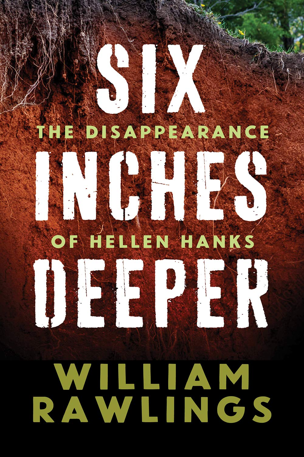 Six Inches Deeper: The Disappearance of Hellen Hanks