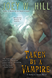 Taken by a Vampire (Vampire Queen series Book 9)