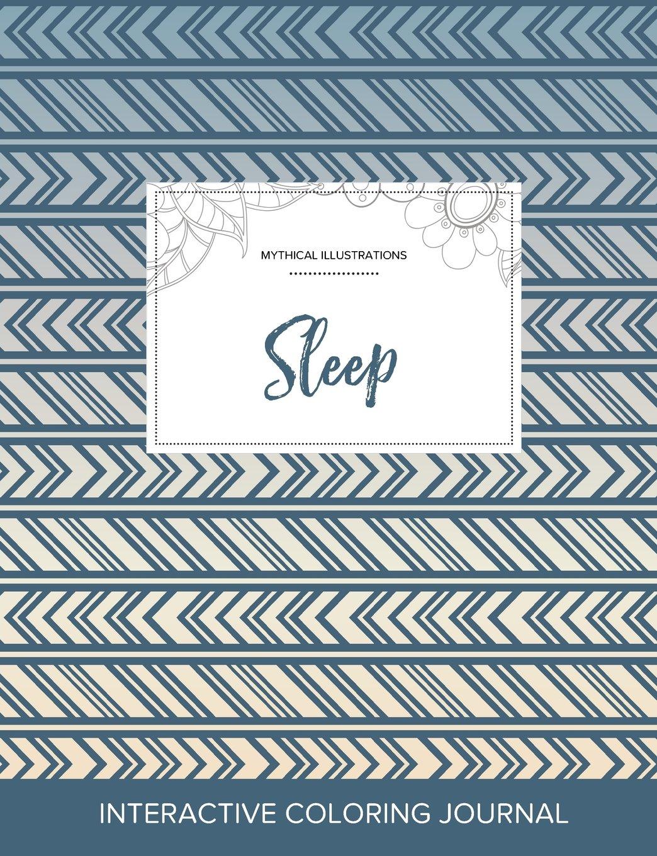 Download Adult Coloring Journal: Sleep (Mythical Illustrations, Tribal) pdf epub